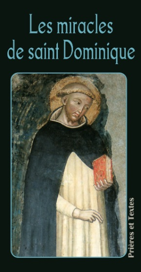 Les miracles de saint Dominique