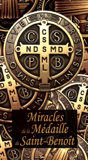 Miracles de la Médaille de saint Benoît