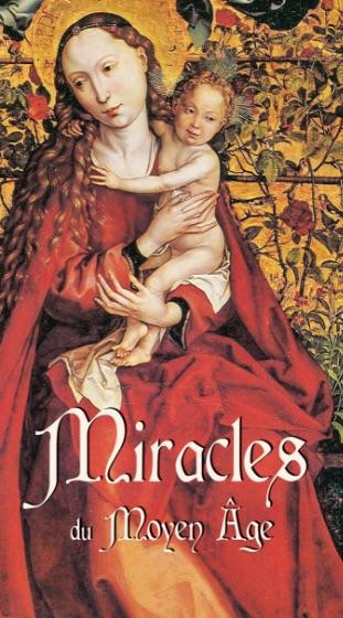 Miracles du Moyen-âge