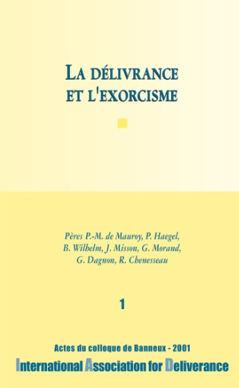 La délivrance et l'exorcisme - n°1