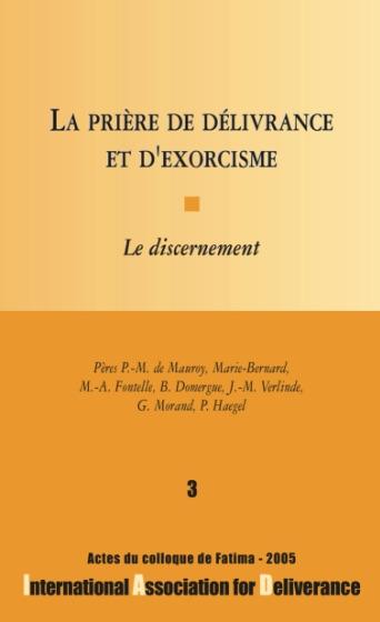 La prière de délivrance et d'exorcisme - n°3
