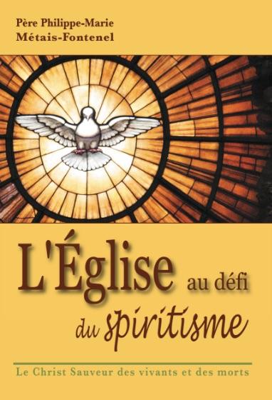 L'Eglise au défi du spiritisme