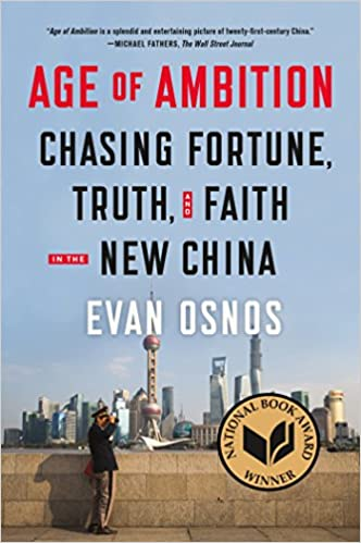 Age of Ambition: Chasing Fortune, Truth, and Faith in the New