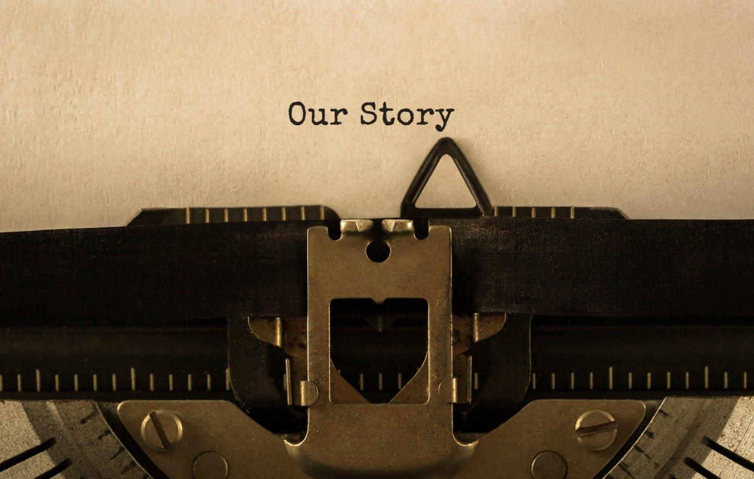 Skrivmaskin som skrivit texten Our Story