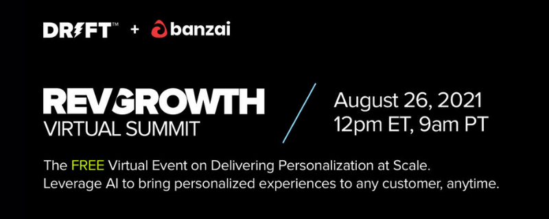 RevGrowth Virtual Summit: Personalization at Scale - August 26th, 2021, 12 PM ET