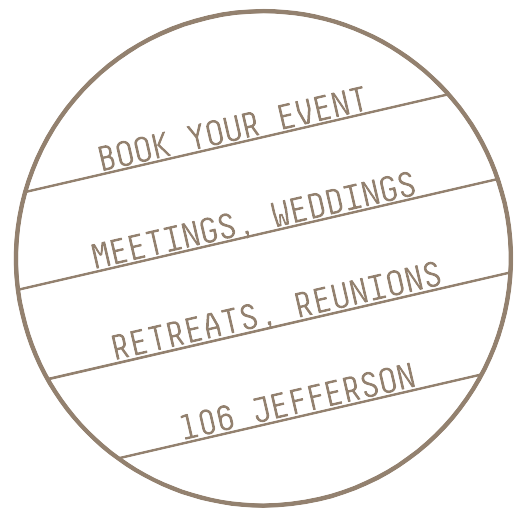 button that reads book your event meetings, weddings, retreats, reunions 106 Jefferson