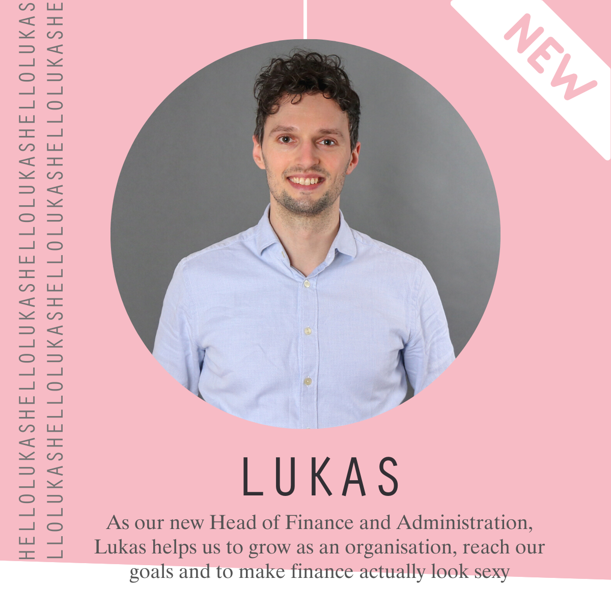 Hi Lukas, how are you? - Our New Head of Finance & Administration