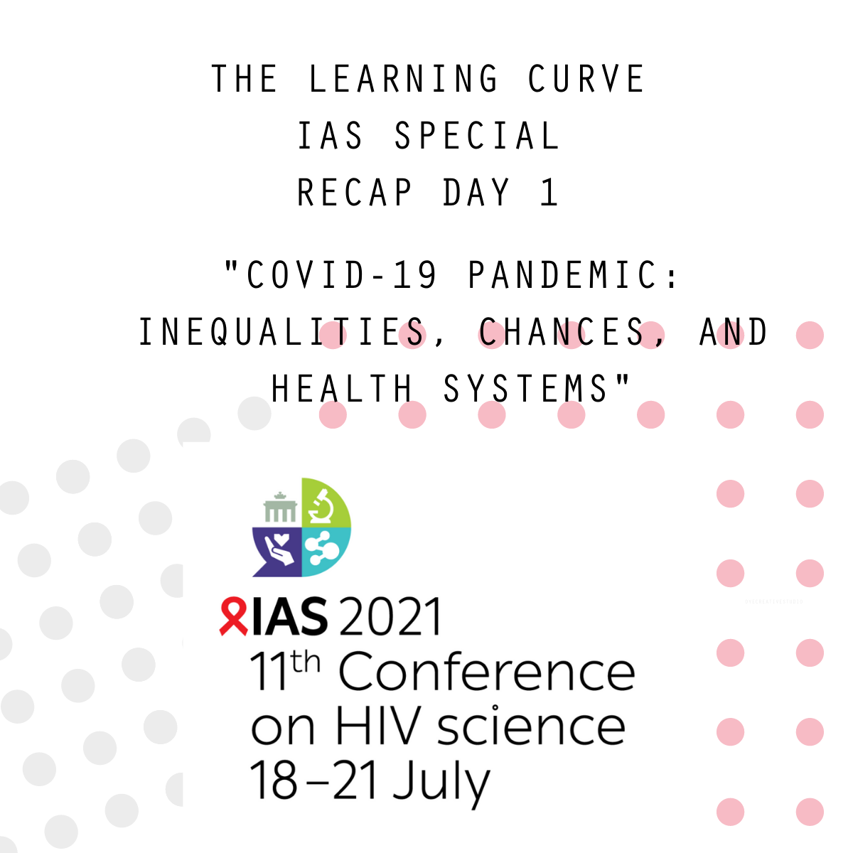 The Learning Curve - IAS Special Day 1