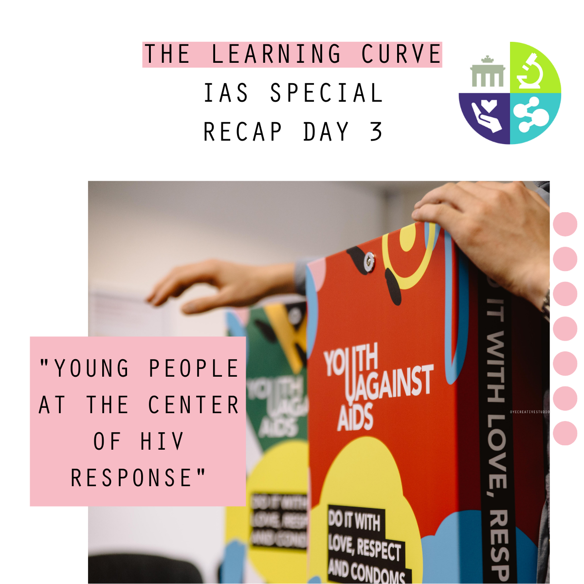 The Learning Curve - IAS Special - Day 3