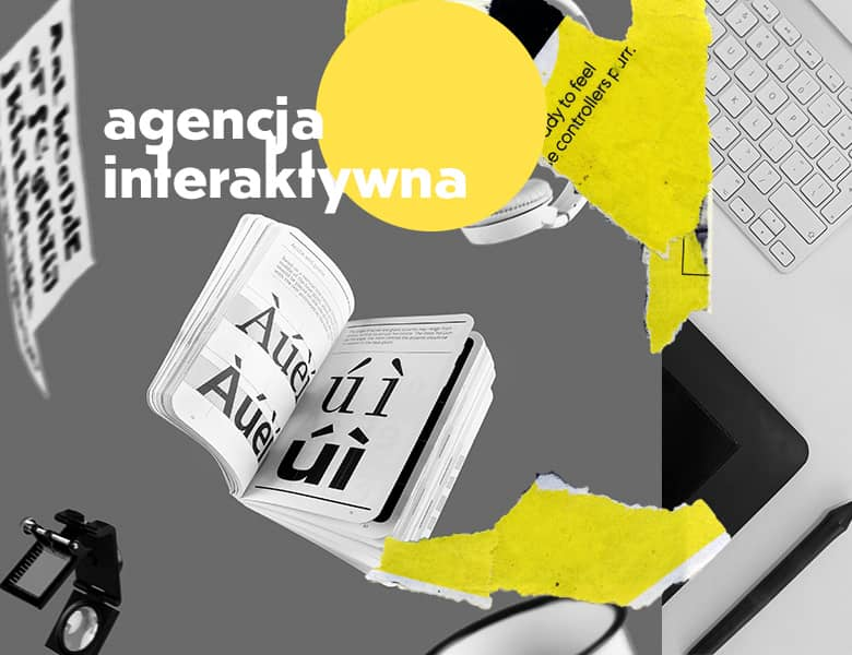 Agencja interaktywna - czym się zajmuje i co to jest ?