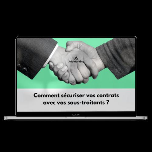 Comment sécuriser vos contrats avec vos sous traitants ?