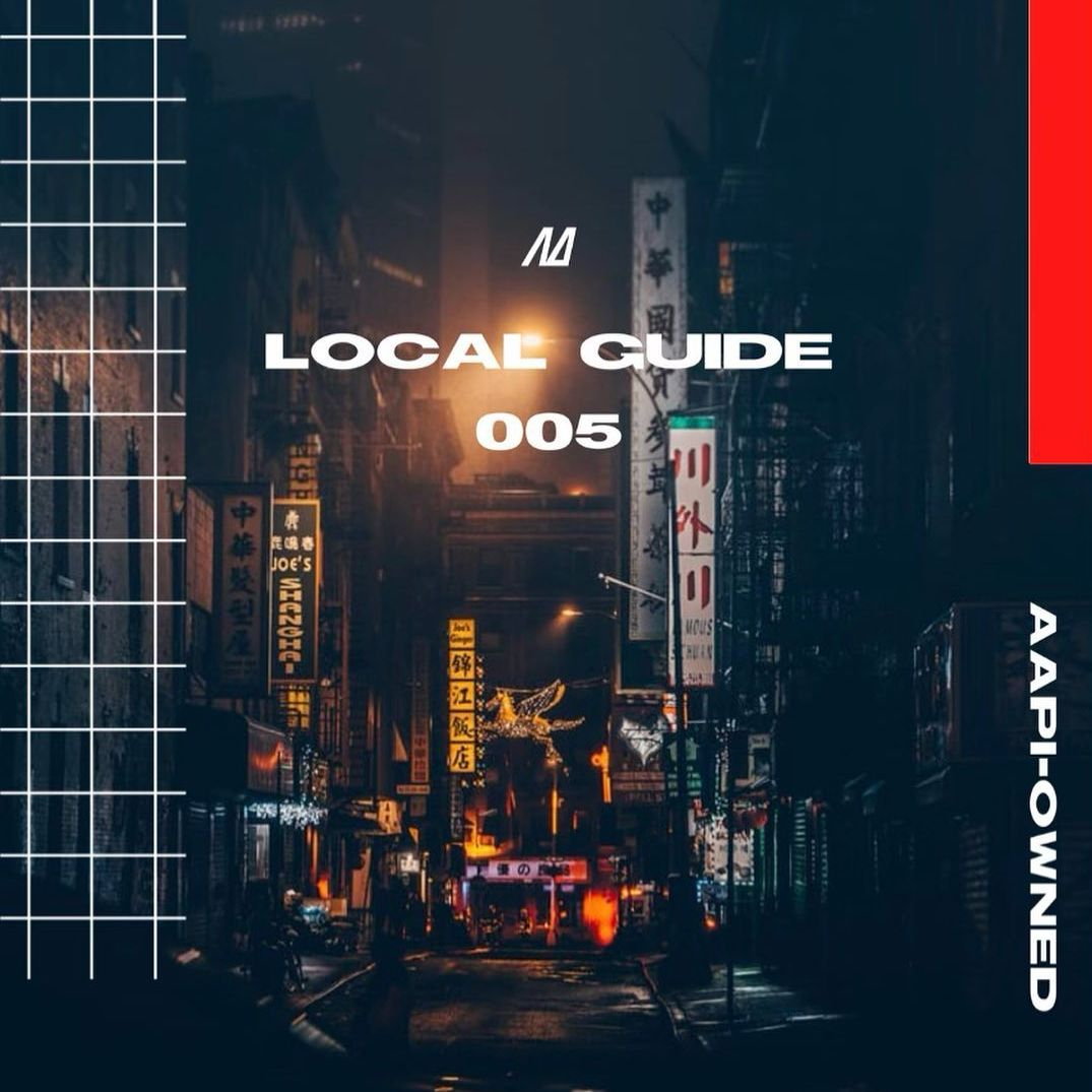 Local Guide 005: AAPI-Owned