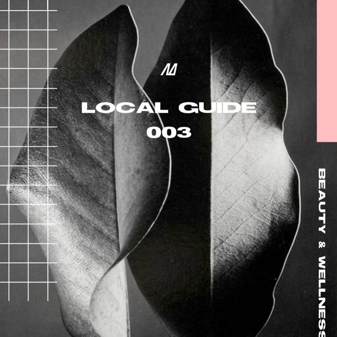 Local Guide 003: Look Good, Feel, Good, Play Good