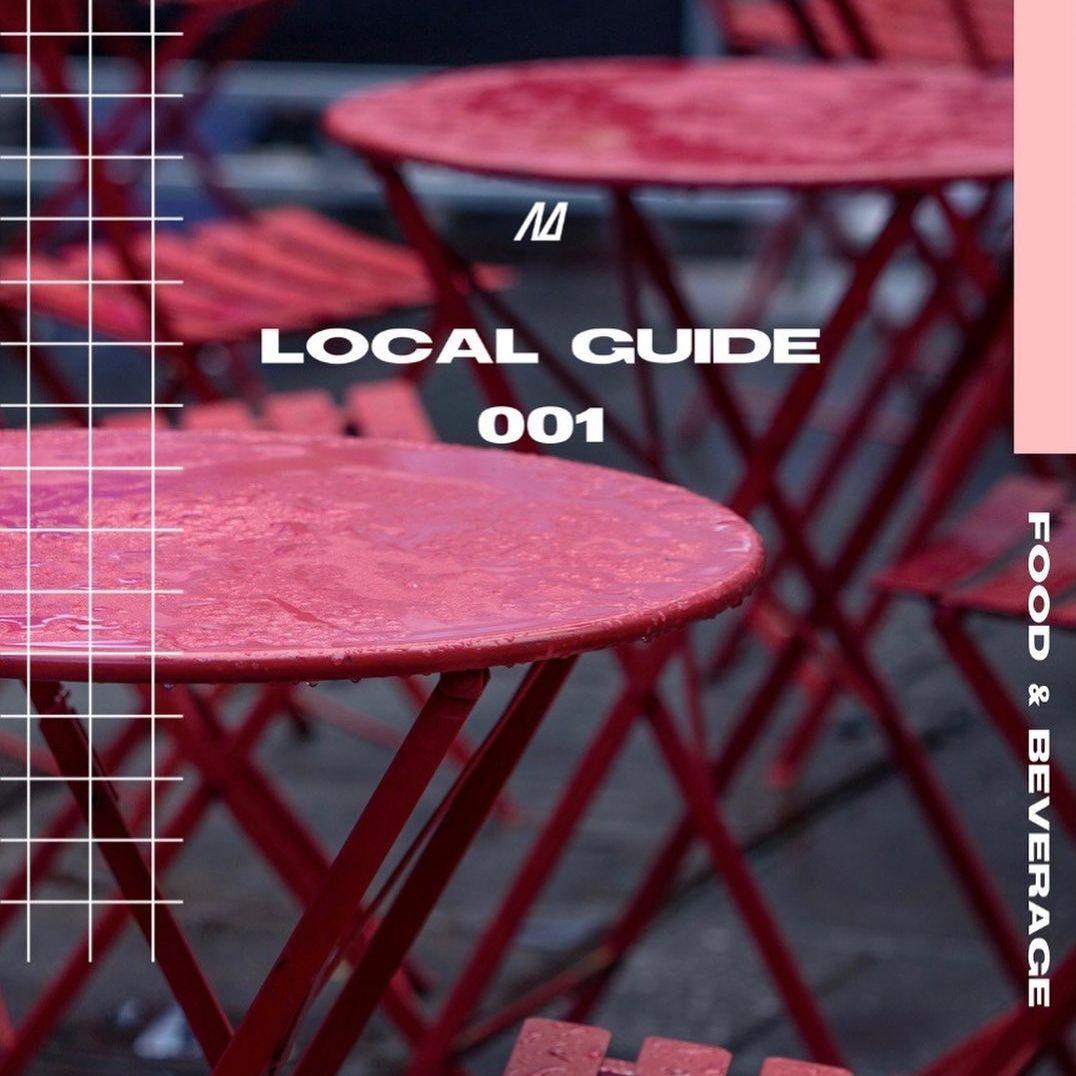 Local Guide 001: 10 Restaurants, Bars & Cafes We Love
