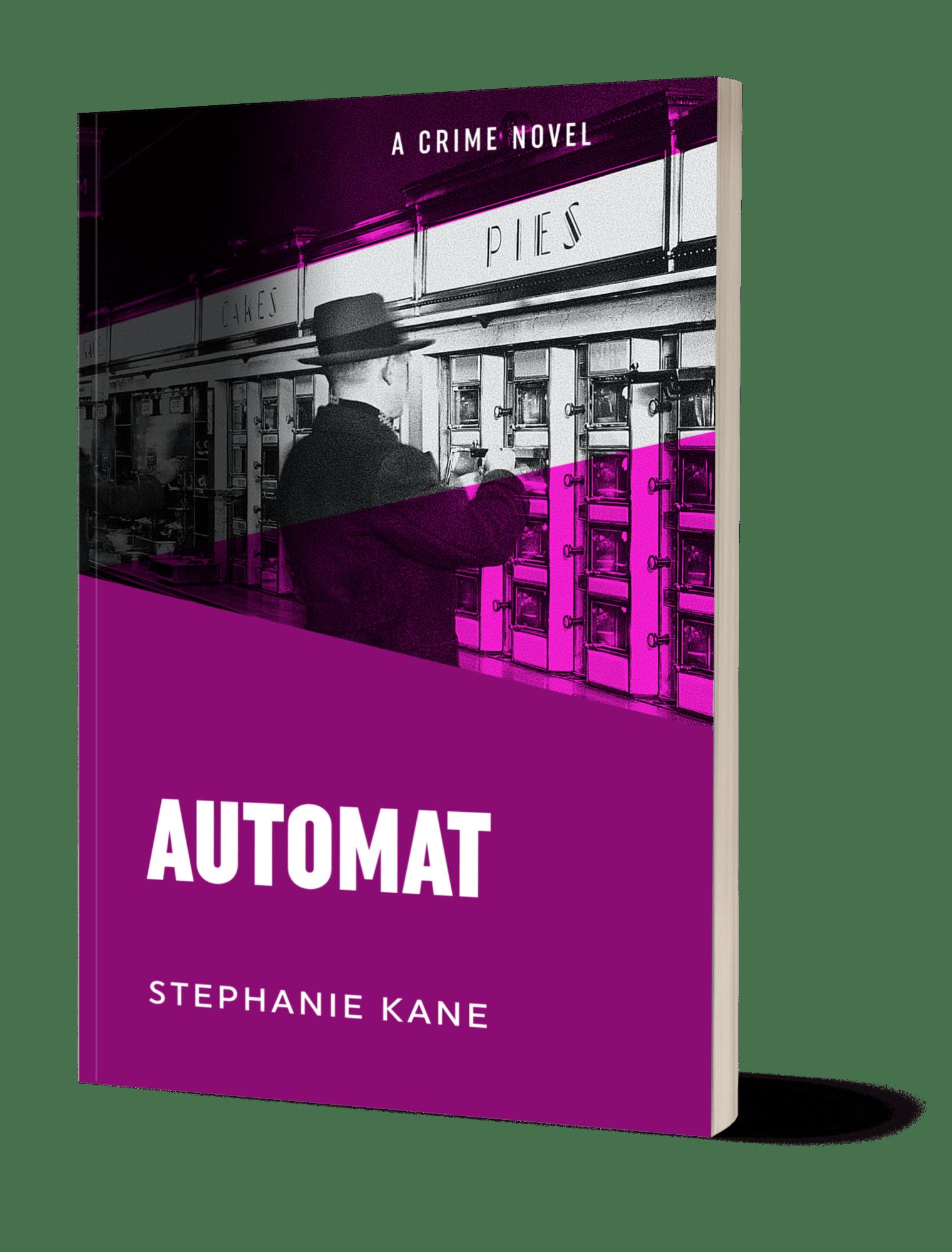Automat by Stephanie Kane