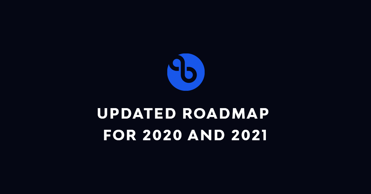 Updated Roadmap for 2021