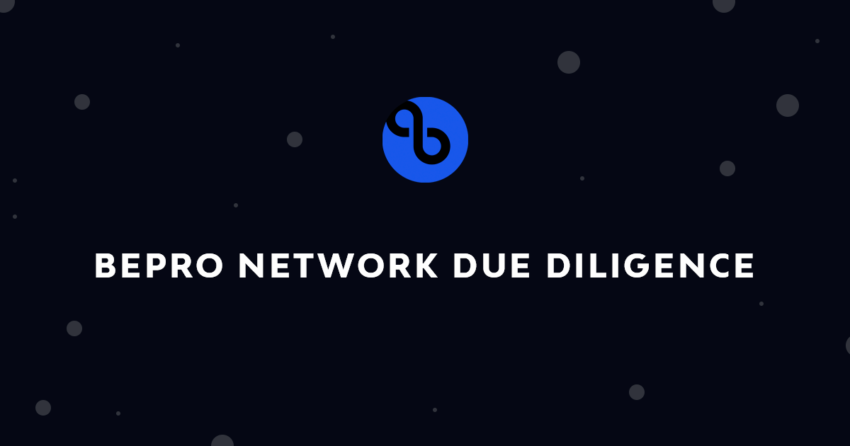 BEPRO Network Community Due Diligence Package