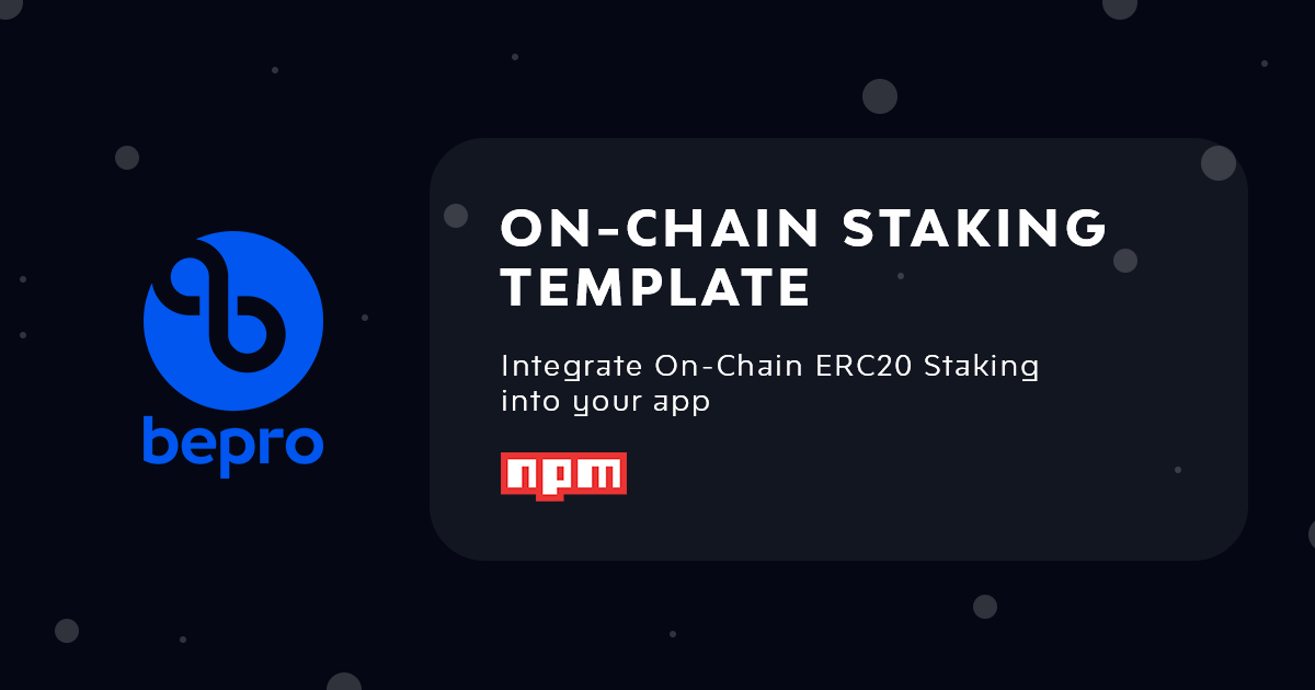On-Chain Staking Template
