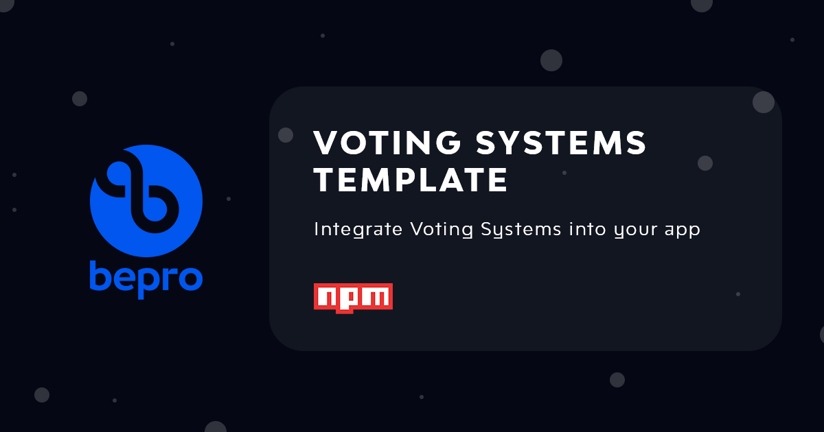BEPRO Network announces the release of its Voting Systems Smart Contract template