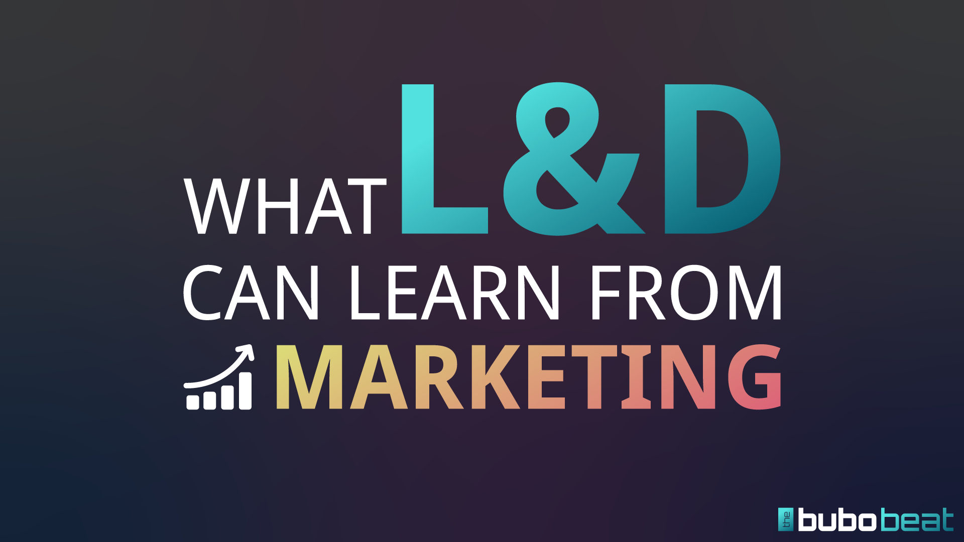 What l&d can learn from marketing