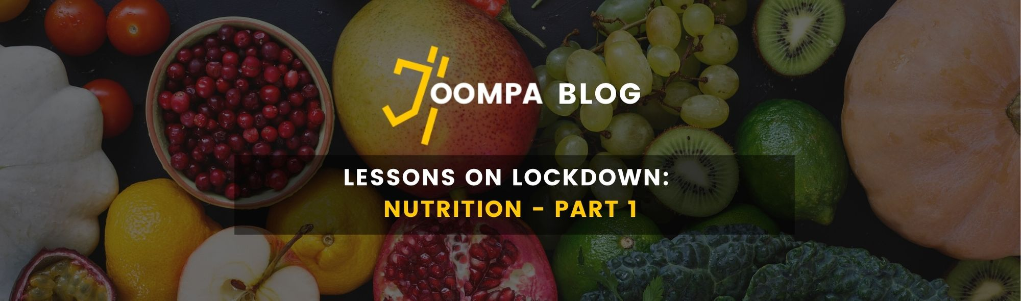 Lessons On Lockdown: Nutrition - Part 1