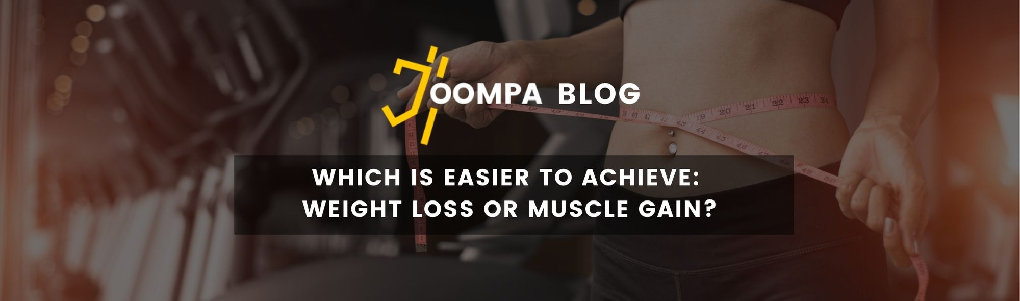 Which is Easier To Achieve: Weight Loss or Muscle Gain?
