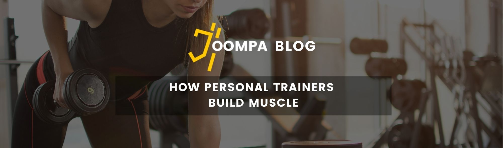 How Personal Trainers Build Muscle