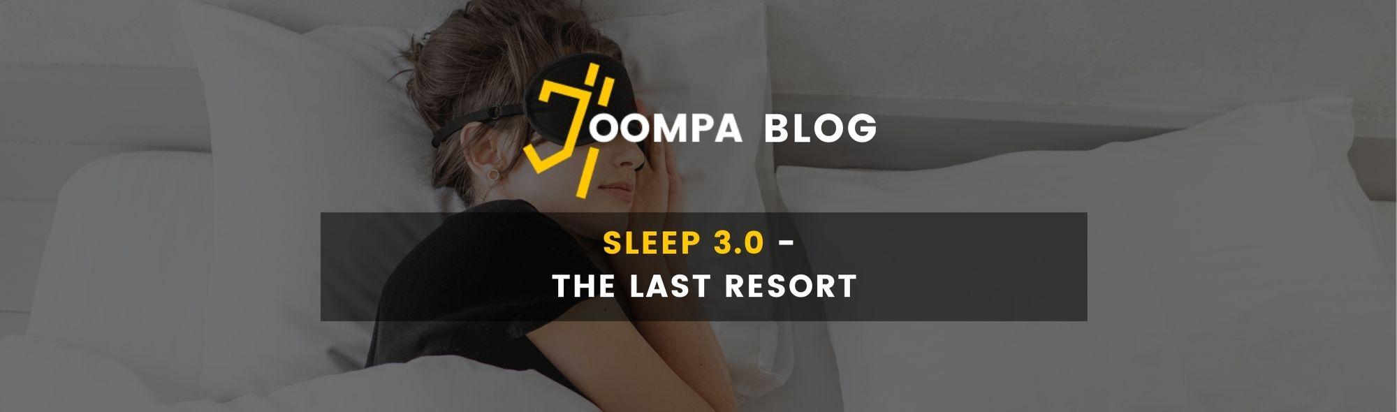 Sleep 3.0 - The Last Resort