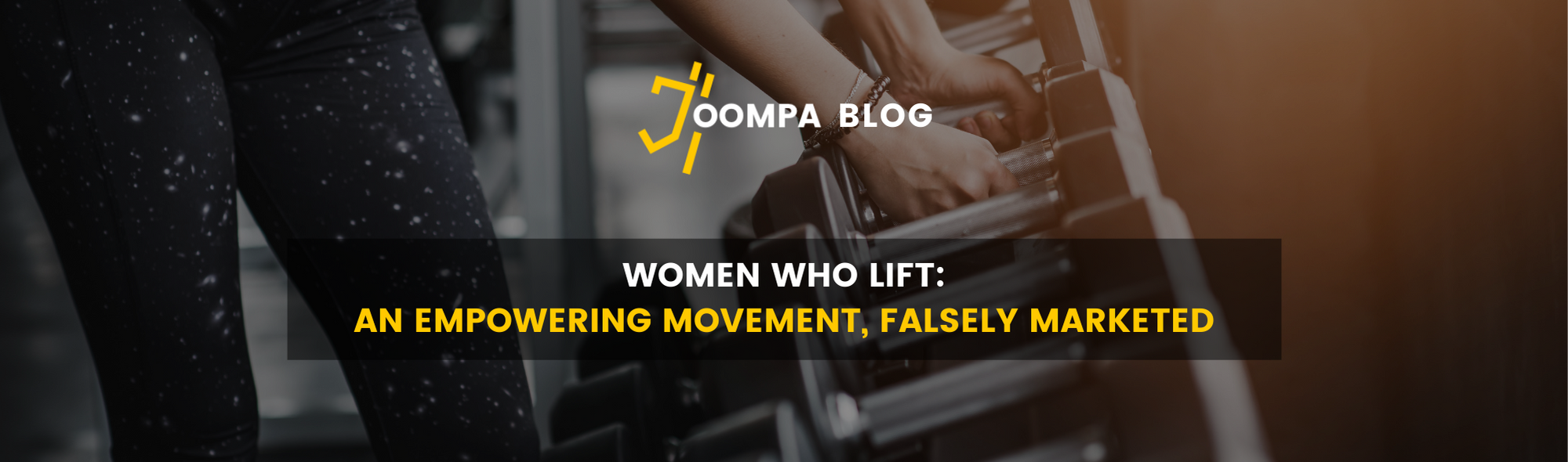 Women Who Lift: An Empowering Movement, Falsely Marketed