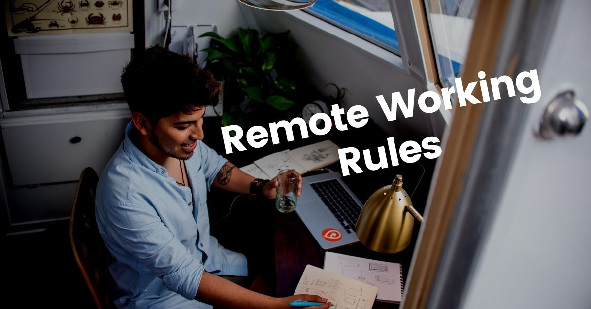 7 rules for remote working during COVID-19