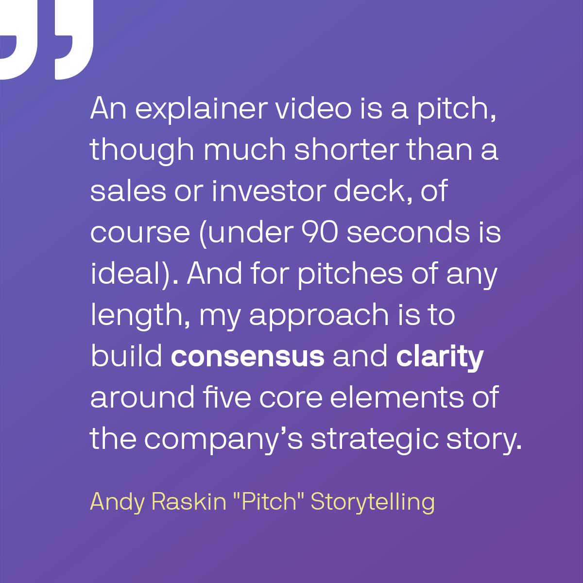 Quote from Andy Raskin on Pitch Storytelling