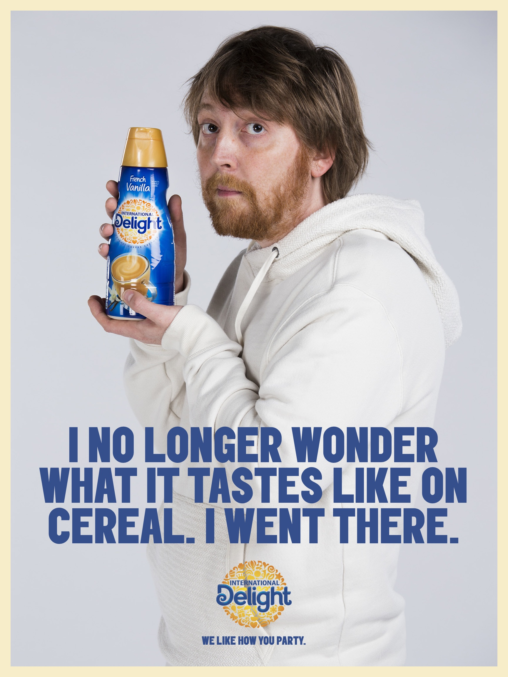 International Delight - I no longer wonder what it tastes like on cereal. I went there.