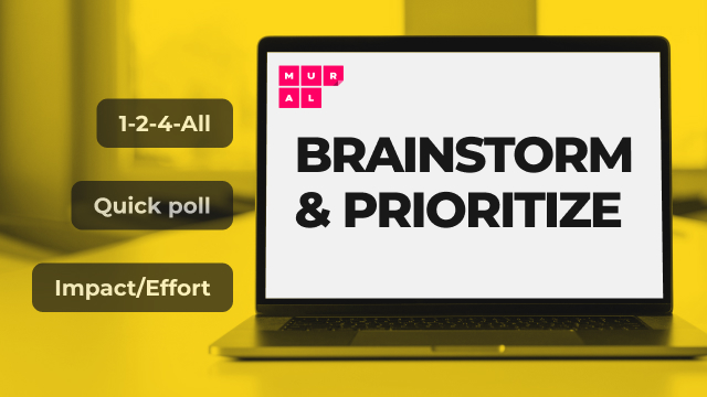 9 ways to brainstorm and prioritize in MURAL