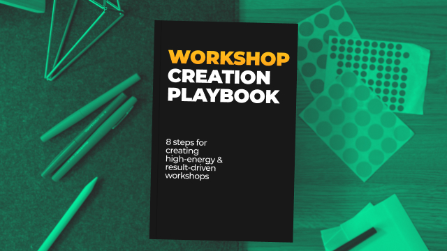 Workshop Creation Playbook: How I prepare all my workshops
