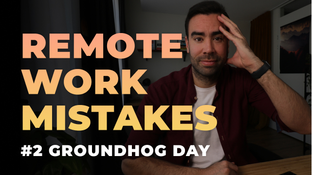 Are you making these 3 biggest remote work mistakes?