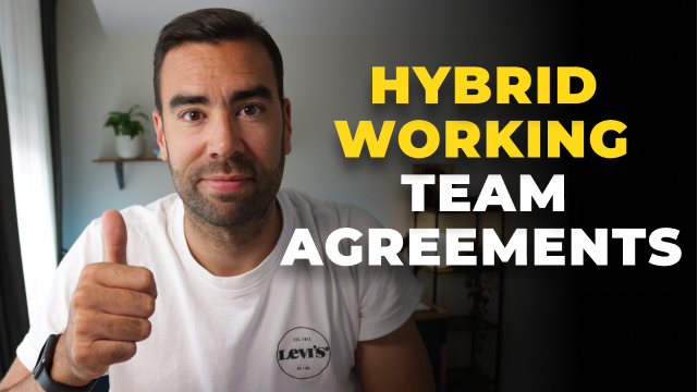 Workshop to create your HYBRID WORKING Team Agreements