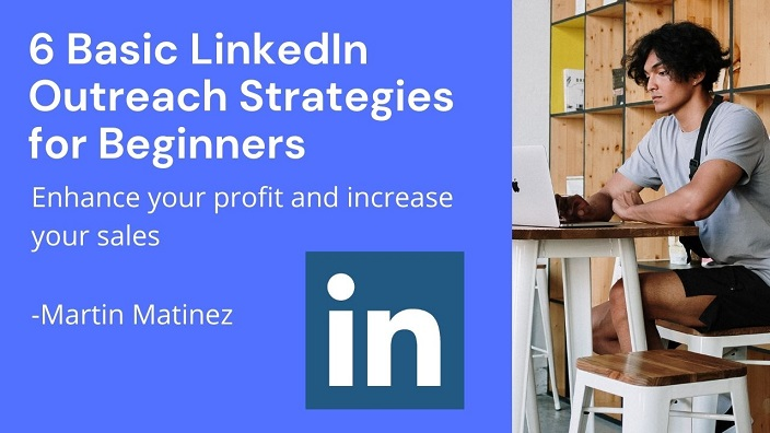 LinkedIn Outreach Strategies for Beginners