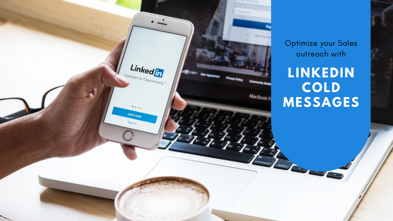 How to Optimize Your Sales Outreach with LinkedIn Cold Messages