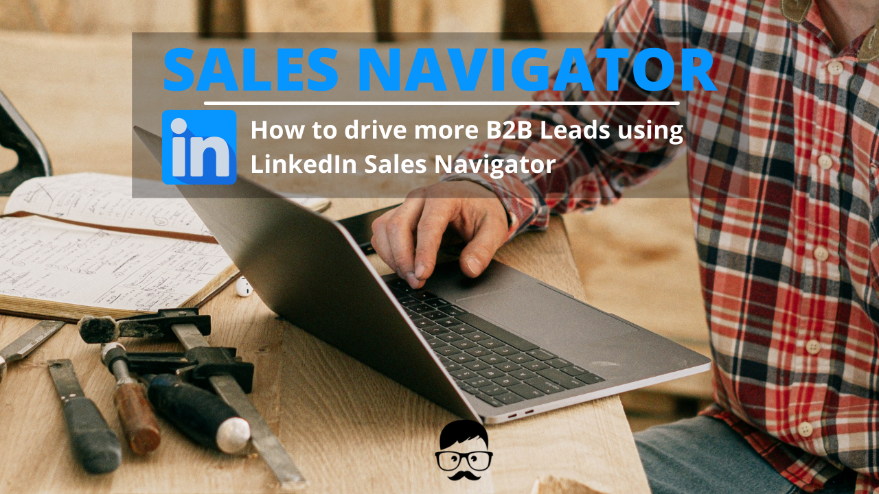 B2B Leads with Linkedin Sales Navigator