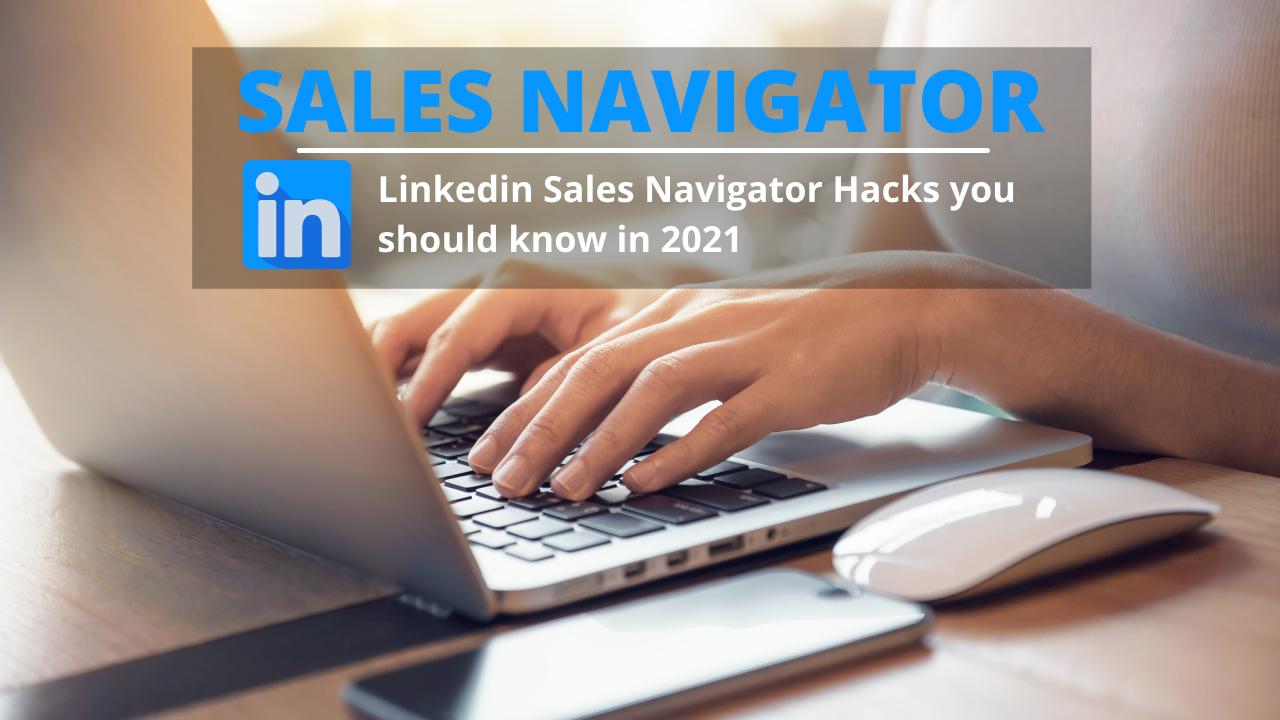 Linkedin Sales Navigator Hacks