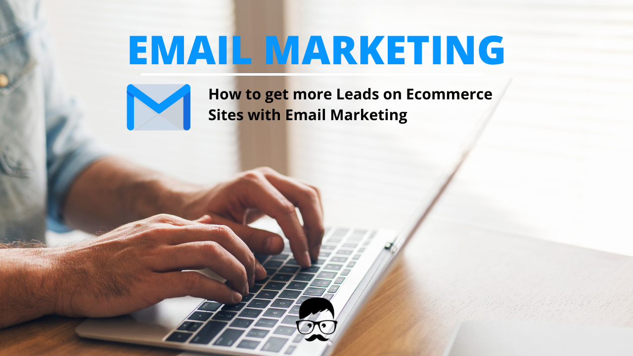more leads on ecommerce sites with email marketing