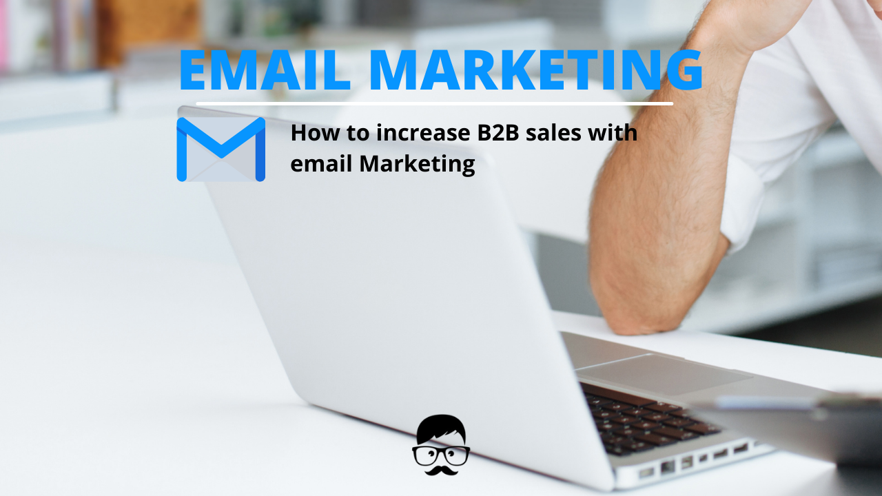 increase B2B sales with email Marketing