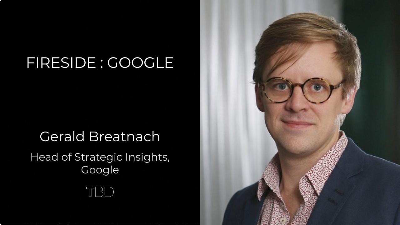Fireside: Google