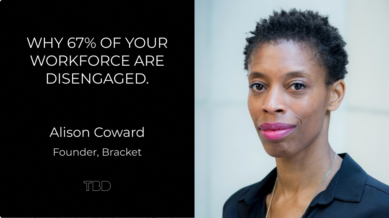 Why 67% of your workforce are disengaged.