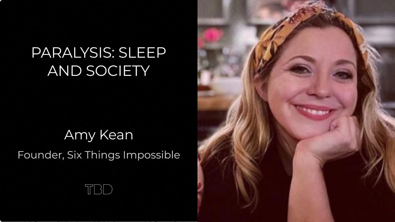 Paralysis: Sleep and Society