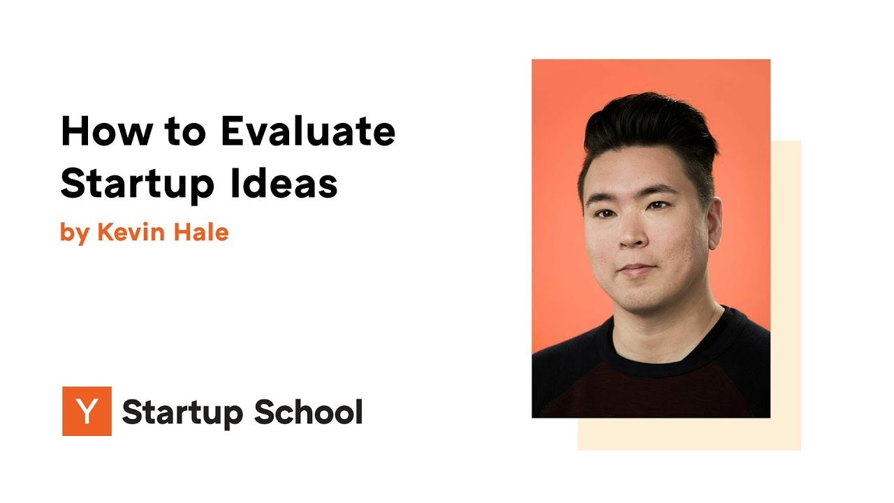 How to Evaluate Startup Ideas