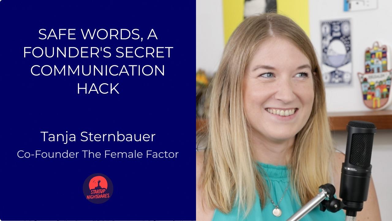Safe Words, A Founder's Secret Communication Hack