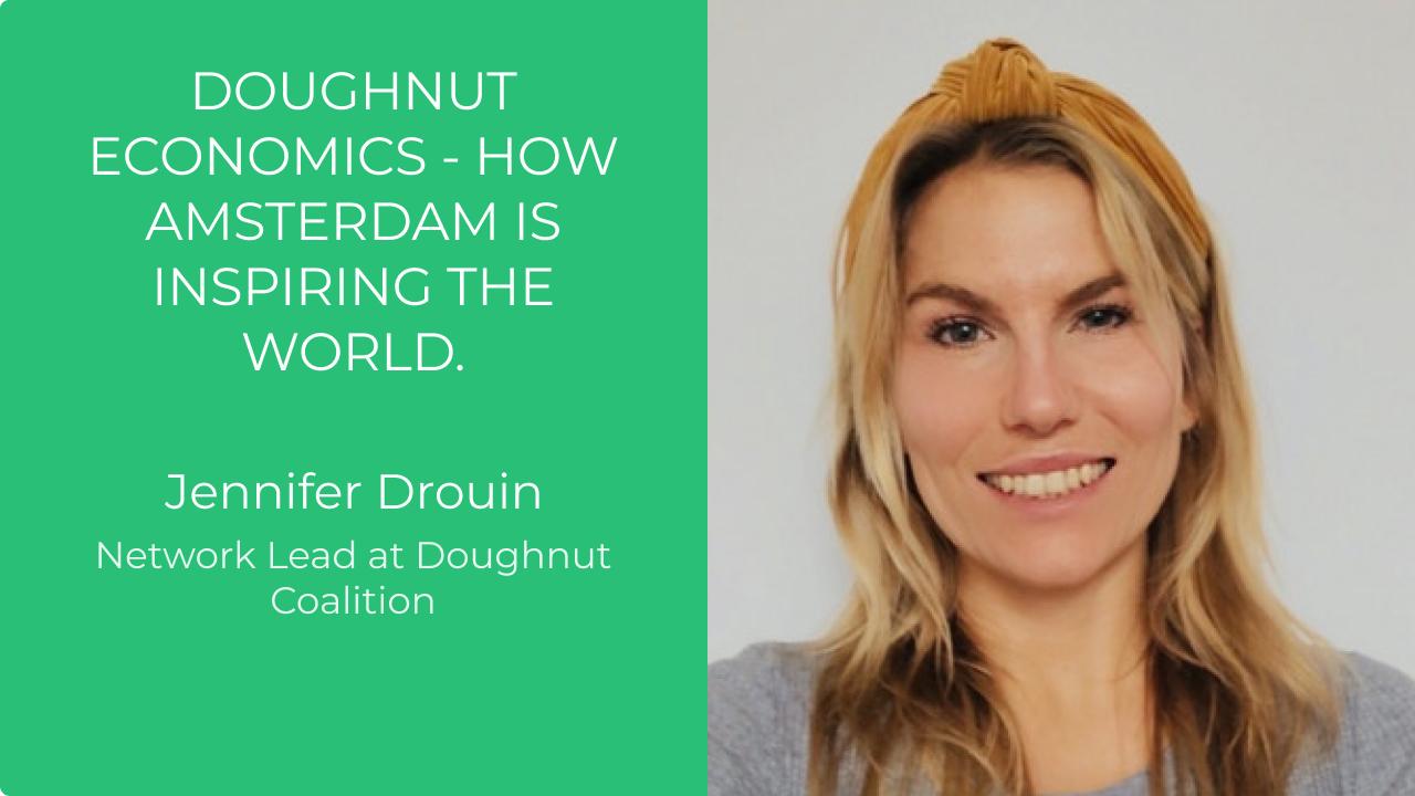 Doughnut Economics - How Amsterdam is inspiring the world.