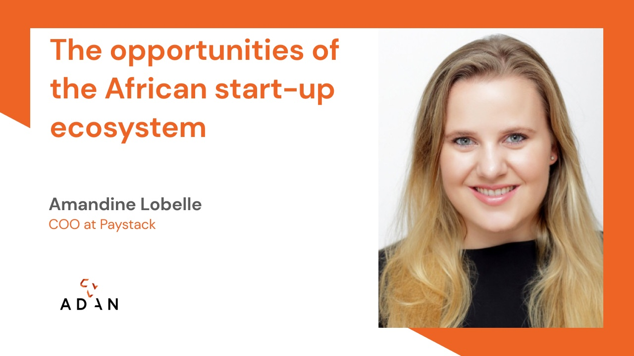 The opportunities of the African start-up ecosystem