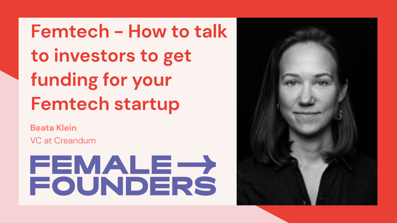 Femtech - How to talk to investors to get funding for your Femtech startup